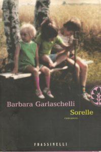 Barbara Garlaschelli sorelle