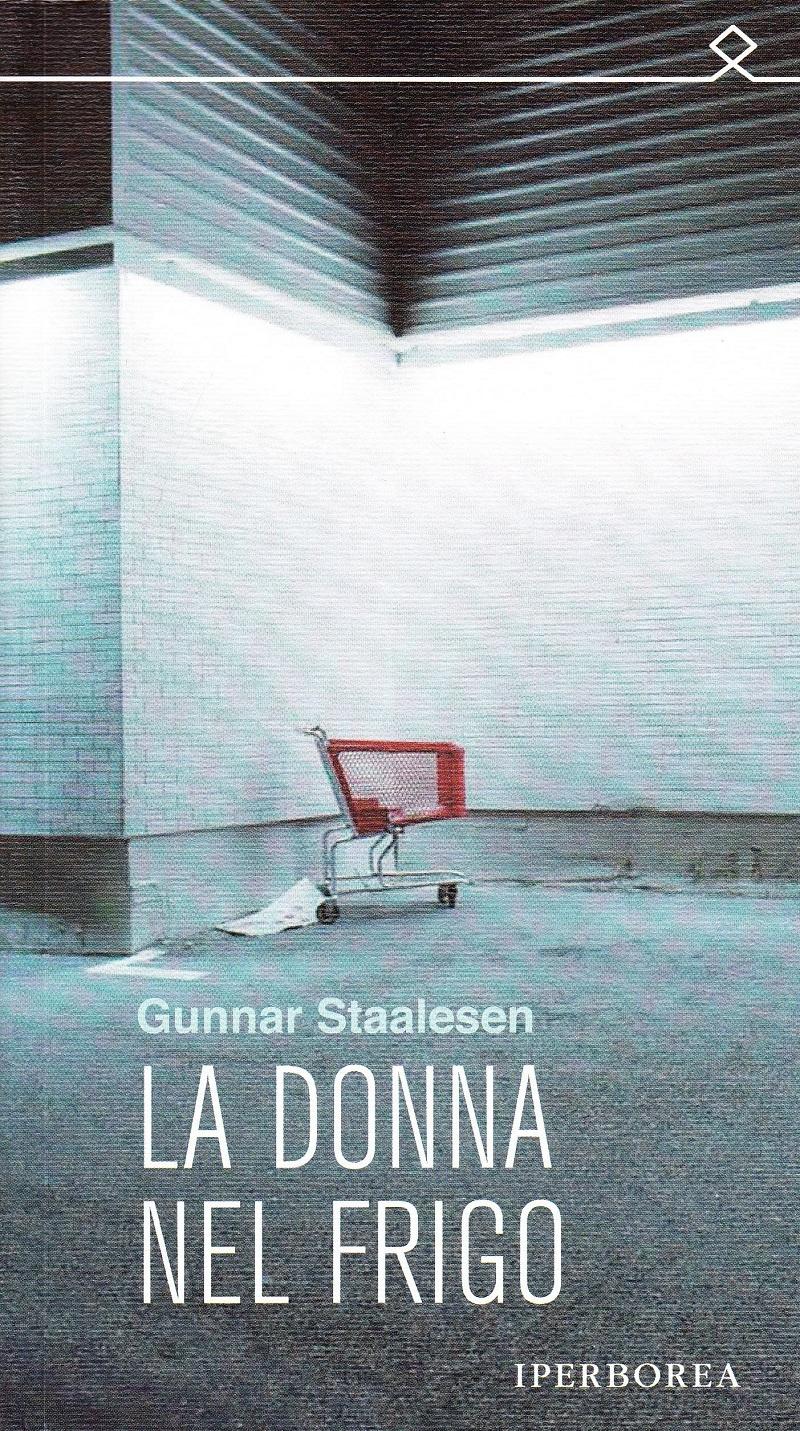 01_LUCI-DAL-NORD_Gunnar-Staalesen-La-donna-nel-frigo