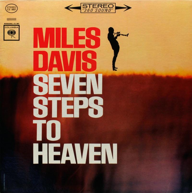 02_FORMIDABILI-QUEI-DISCHI_Miles-Davis-Seven-Steps-to-Heaven