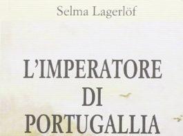 Selma Lagerlöf – L'Imperatore di Portugallia