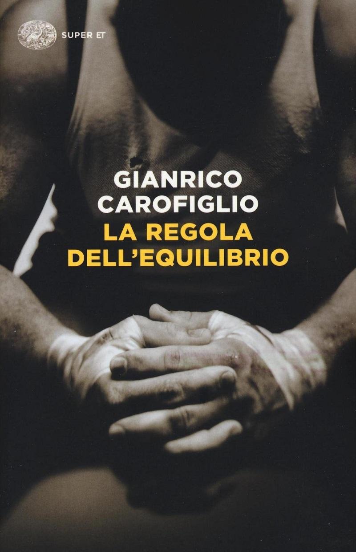 02_IL-PENSIERO-VERTICALE_Gianrico-Carofiglio-La-regola-dell-equilibrio
