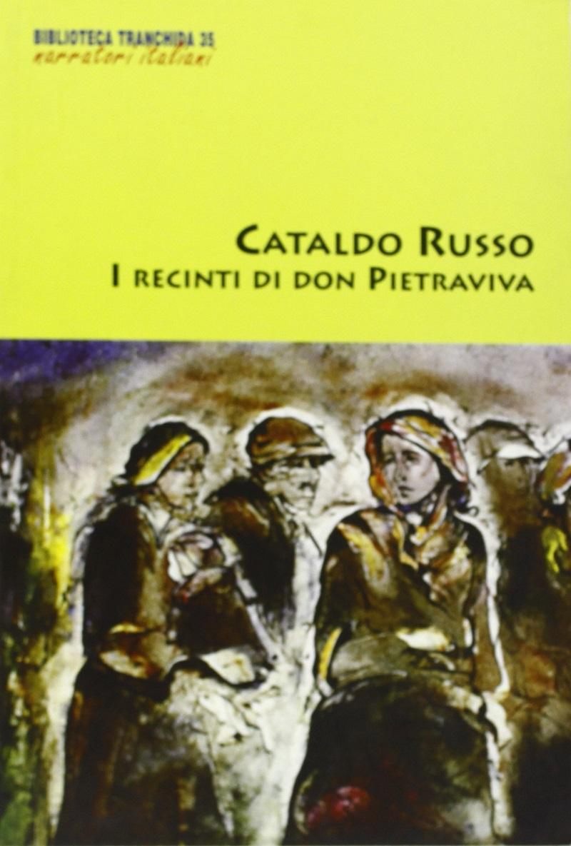 Cataldo-Russo-I-recinti-di-don-Pietraviva