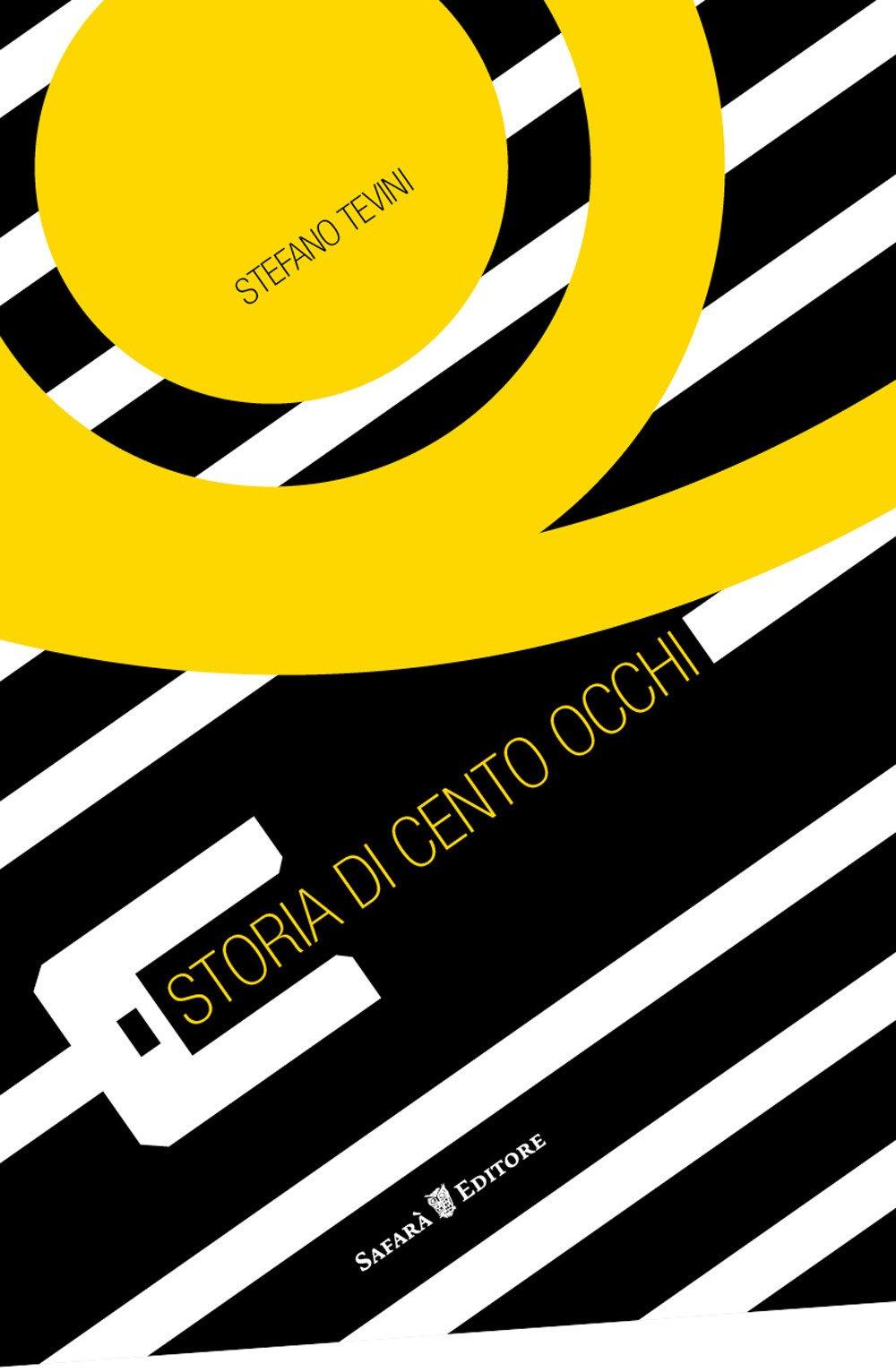 Stefano-Tevini-Storia-di-cento-occhi