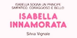 Silvia Vignale - Isabella innamorata
