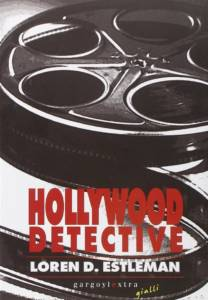 Loren D. Estleman - Hollywood Detective