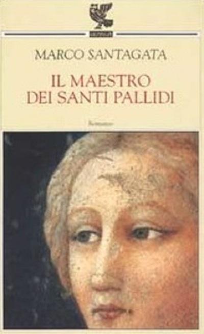 Marco-Santagata-Il-maestro-dei-santi-pallidi