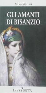 Gli amanti di Bisanzio