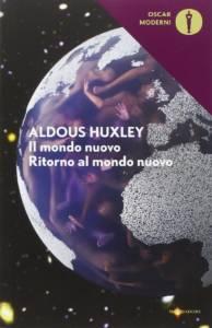 Aldous Huxley – Il mondo nuovo