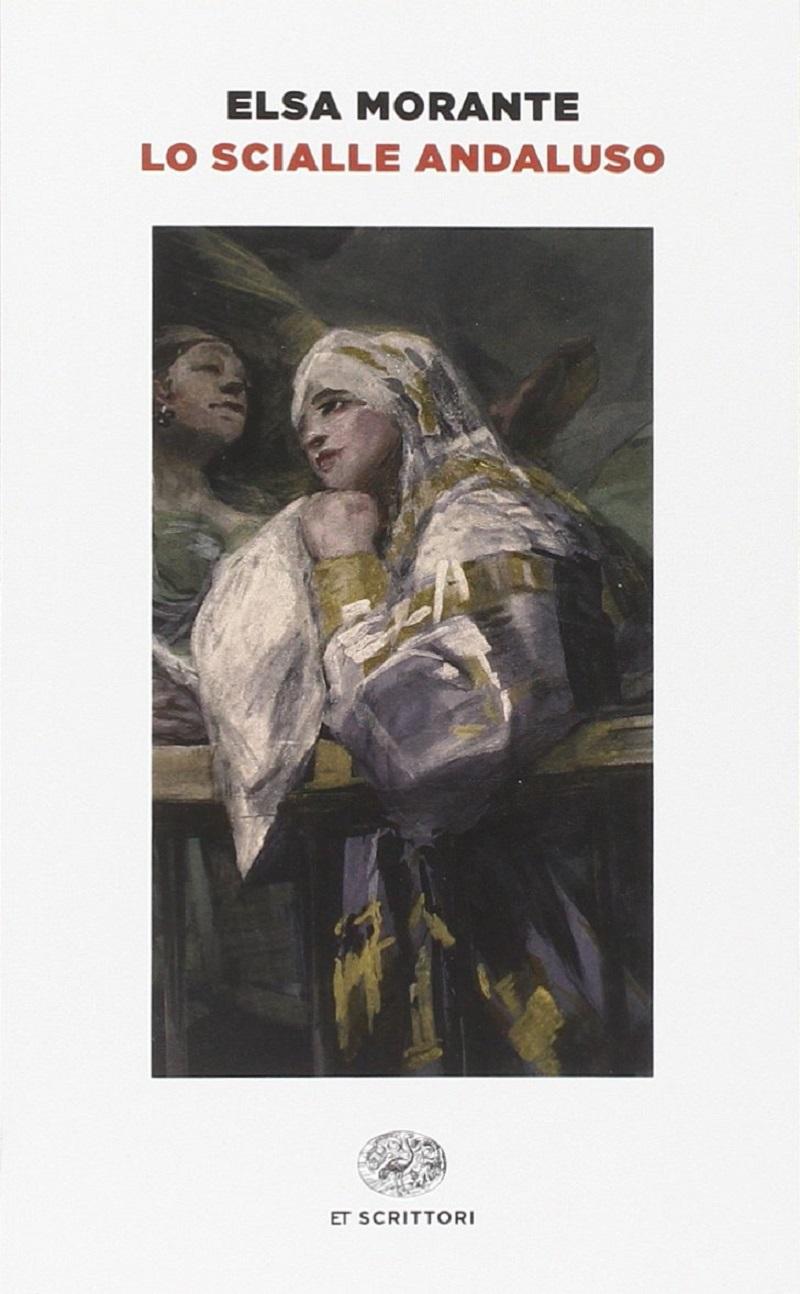 Elsa-Morante-Lo-scialle-andaluso