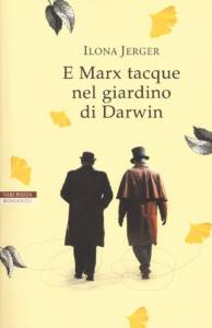 E Marx tacque nel giardino di Darwin recensione
