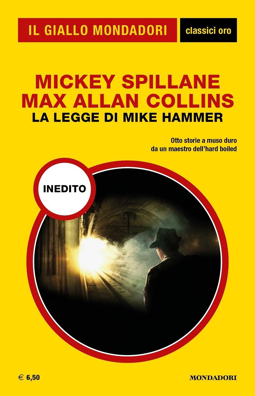 Mickey-Spillane-e-Max-Allan-Collins-La-legge-di-Mike-Hammer