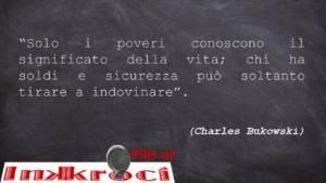 Aforismi di Charles Bukowski