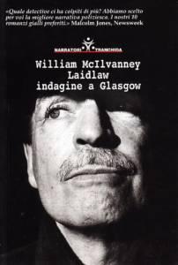 William McIlvanney - Laidlaw: indagine a Glasgow
