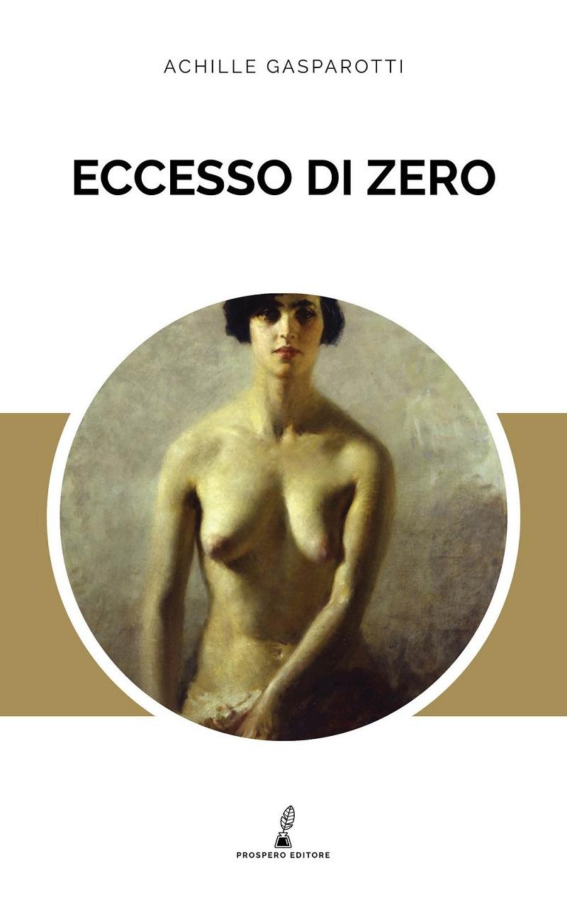 Achille-Gasparotti-Eccesso-di-zero