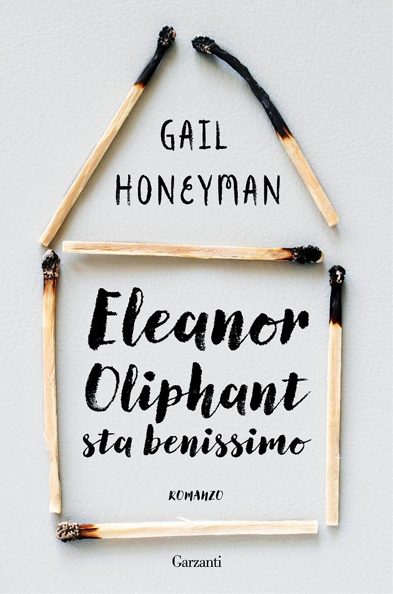 Gail-Honeyman-Eleanor-Oliphant-sta-benissimo