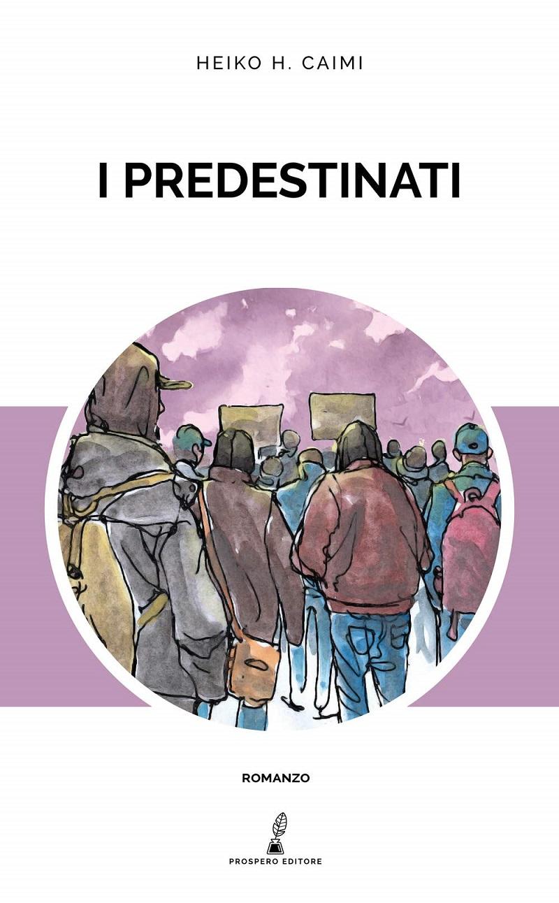 Heiko-H-Caimi-I-predestinati