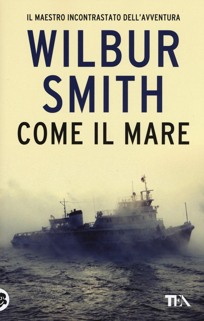 Wilbur-Smith-Come-il-mare