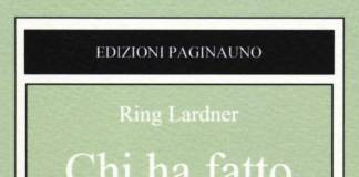 Ring Lardner - Chi ha fatto le carte?