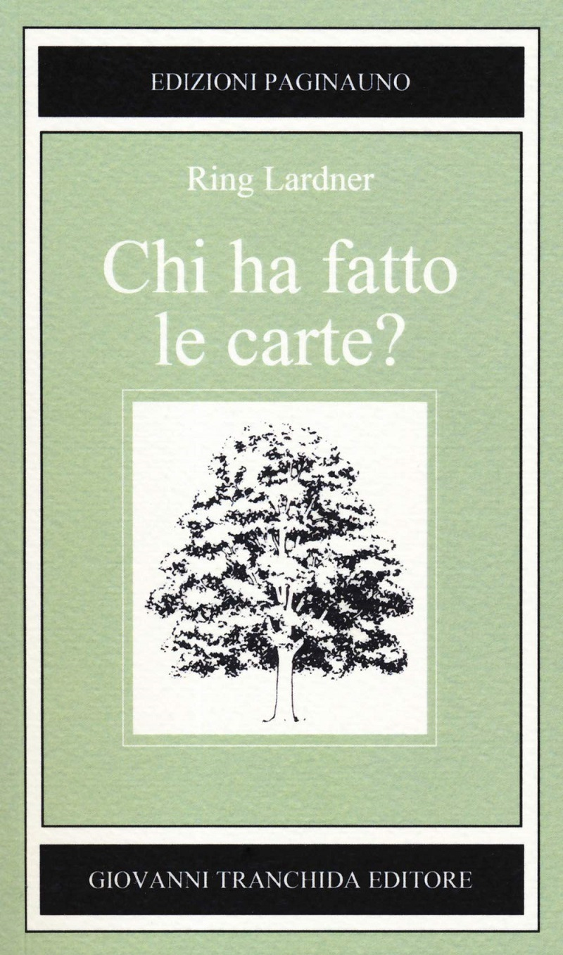 ring_lardner_chi_ha_fatto_le_carte