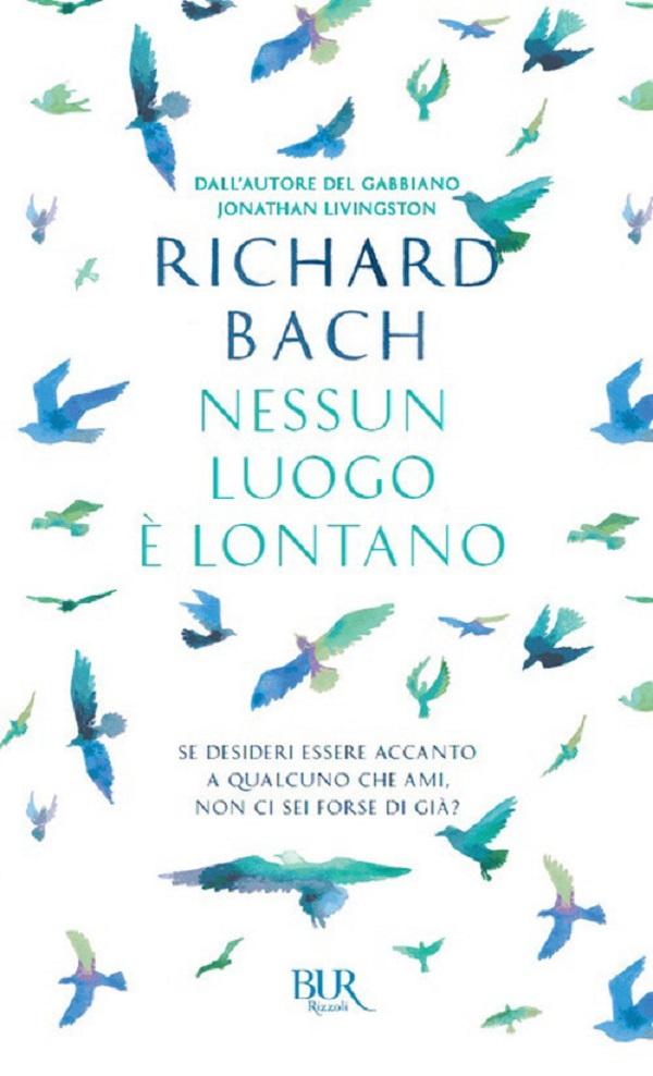 Richard-Bach-Nessun-luogo-e-lontano