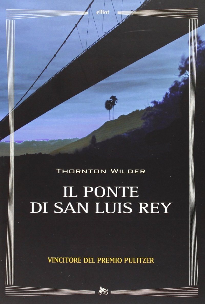 Thornton-Wilder-Il-ponte-di-San-Luis-Rey