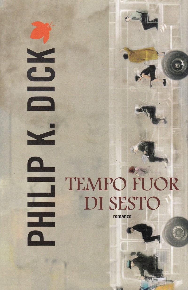 Philiep-K-Dick-tempo-fuor-di-sesto