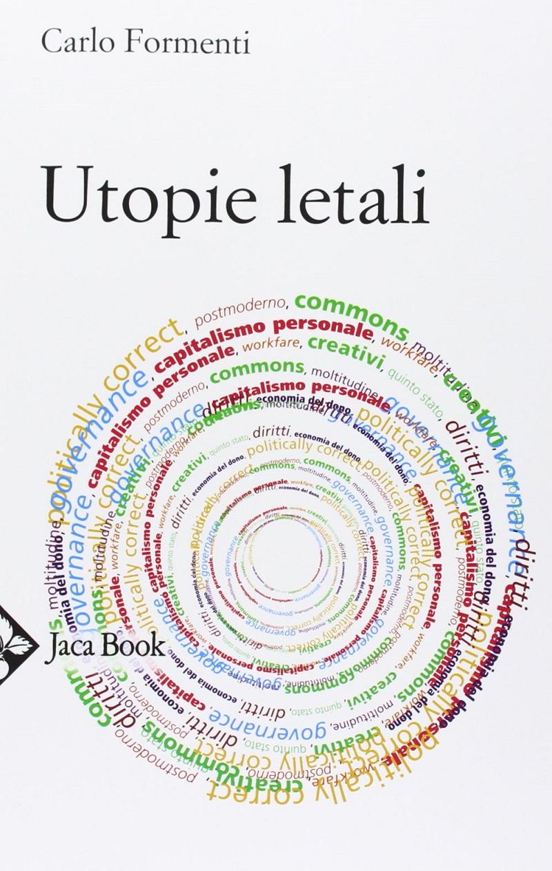 Carlo-Formenti-Utopie-letali