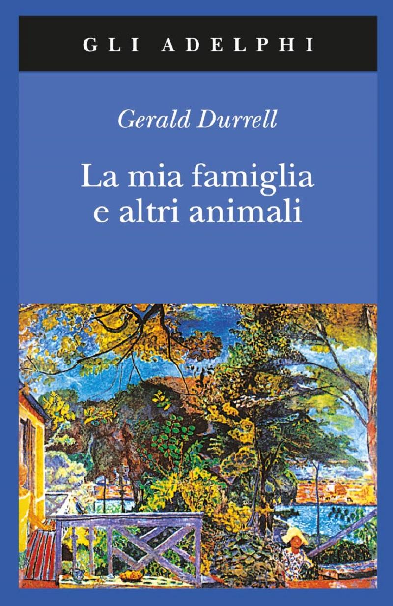 Gerald-Durrell-La-mia-famiglia-e-altri-animali