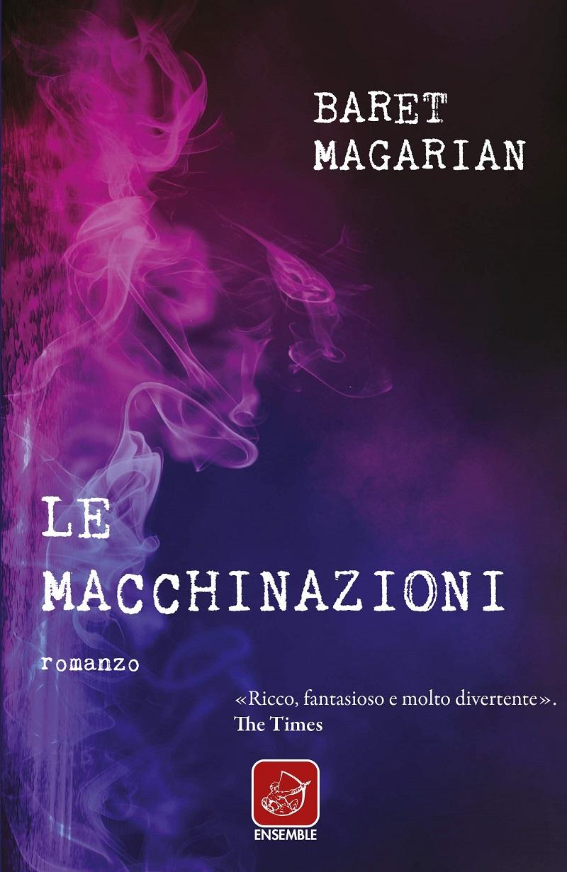 Baret-Magarian-Le-macchinazioni